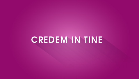 credem in tine